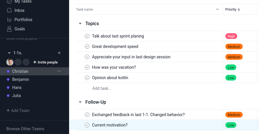 I use Asana to prepare the topics for my catch-up 1-1s.